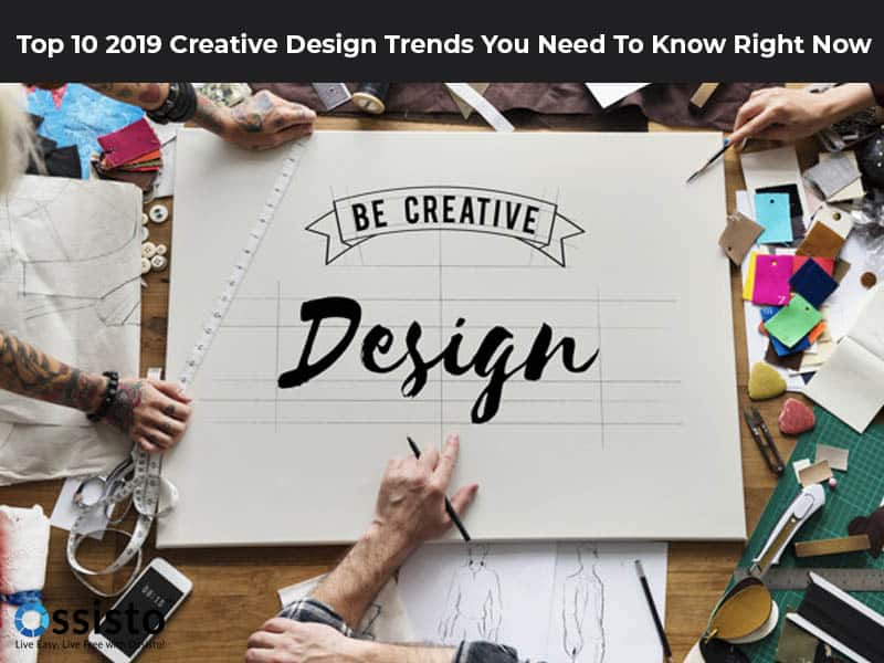 Top-10-2019-creative-design-trends-you-need-to-know-right