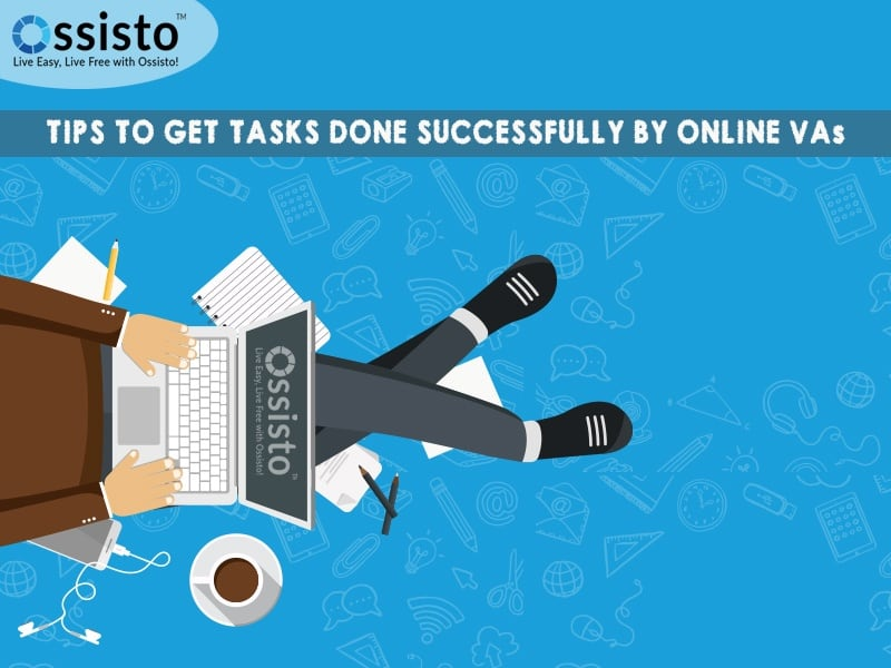 Tips To Get Tasks Done Successfully By Online VA
